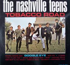 Nashville Teens - Tobacco Road